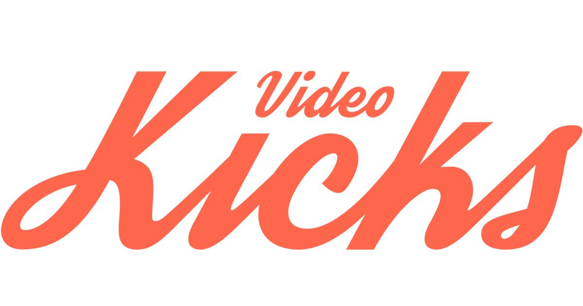 Video Kicks